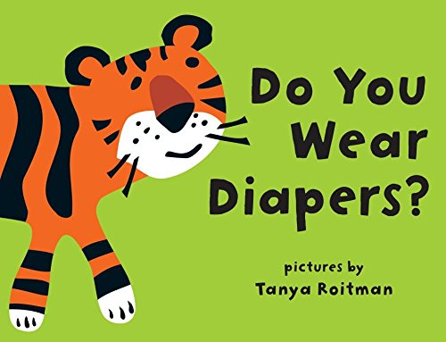 9781609052577: Do You Wear Diapers?