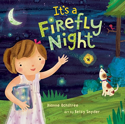It's a Firefly Night: Ochiltree, Dianne