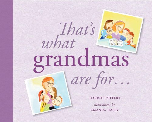 9781609053178: That's What Grandmas Are For...: Gift Edition