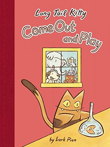 Long Tail Kitty: Come Out and Play: Pien, Lark