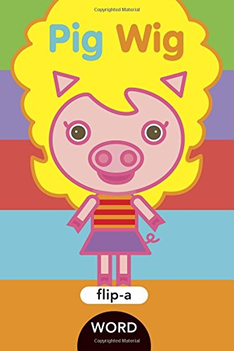 9781609054076: Pig Wig (Flip-a-Word)