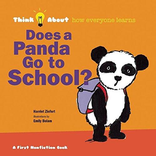 9781609054212: Does a Panda Go To School? (Think About...) - AbeBooks -  Ziefert, Harriet: 1609054210