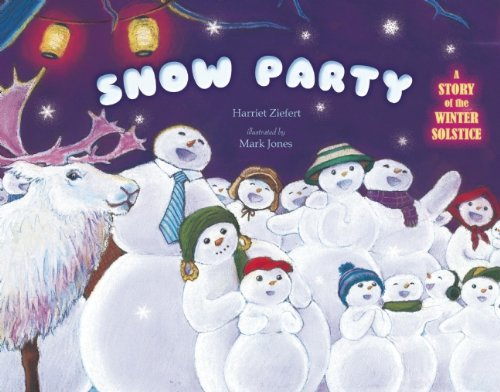 9781609055042: Snow Party: A Story of the Winter Solstice