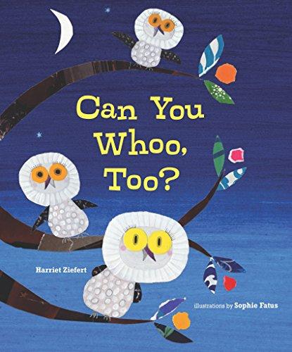 Can You Whoo, Too?: Ziefert, Harriet