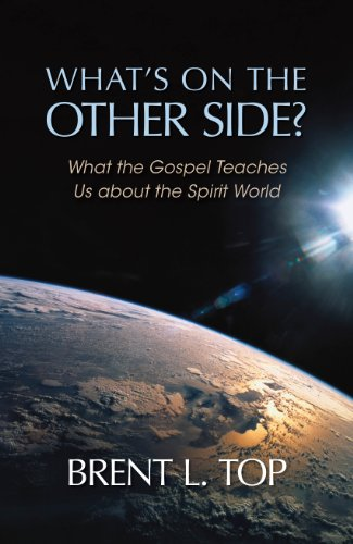 9781609070465: What's on the Other Side? - What the Gospel Teaches Us about the Spirit World