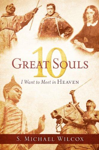 10 Great Souls I Want to Meet in Heaven