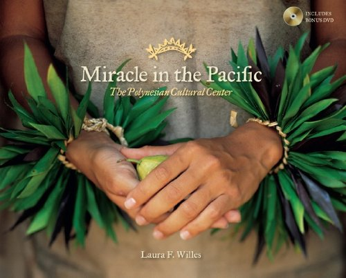 9781609071578: Miracle in the Pacific: The Polynesian Cultural Center