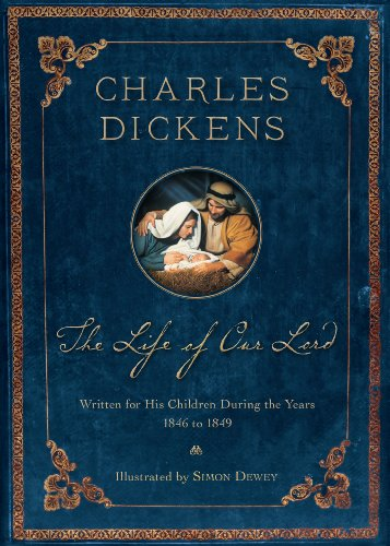9781609071851: The Life of Our Lord: Written for His Children During the Years 1846 to 1849