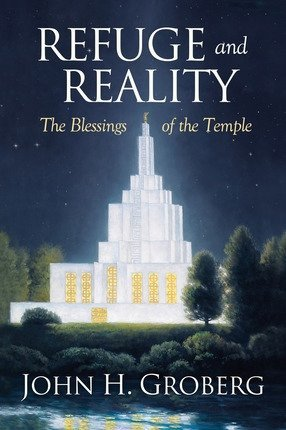 9781609072063: Refuge and Reality: Blessings of the Temple