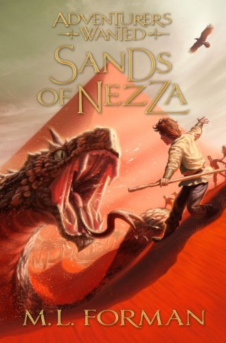 9781609073299: Sands of Nezza (Adventurers Wanted, Book 4)