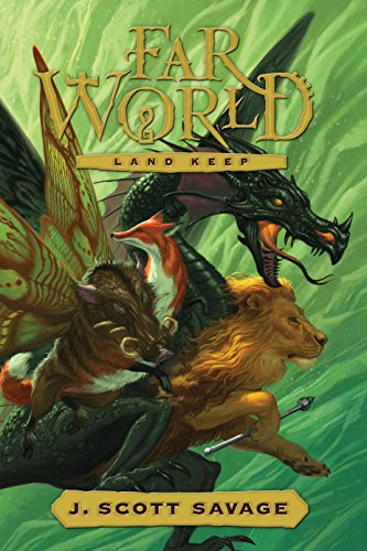 Land Keep (Far World): Savage, J. Scott