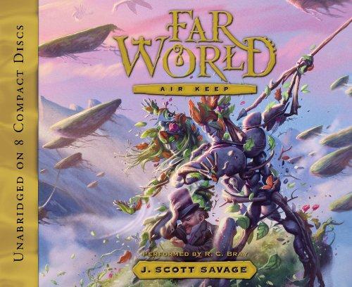 Farworld, Book 3: Air Keep: J. Scott Savage