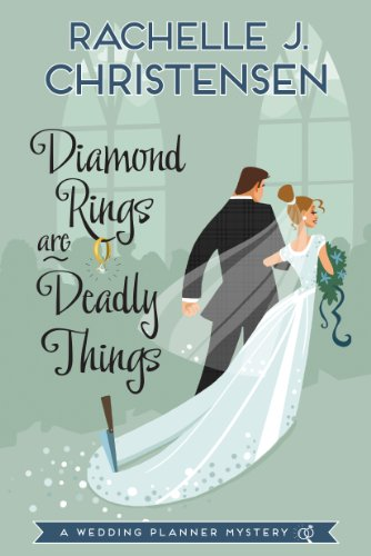 9781609078614: Diamond Rings Are Deadly Things: A Wedding Planner Mystery (Wedding Planner Mysteries)