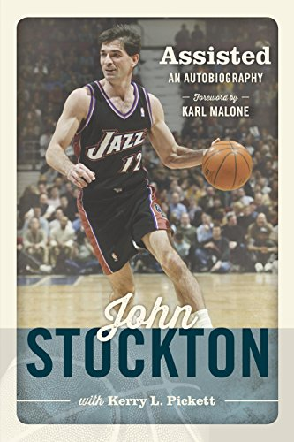 Assisted: The Autobiography of John Stockton: Stockton, John; Pickett,