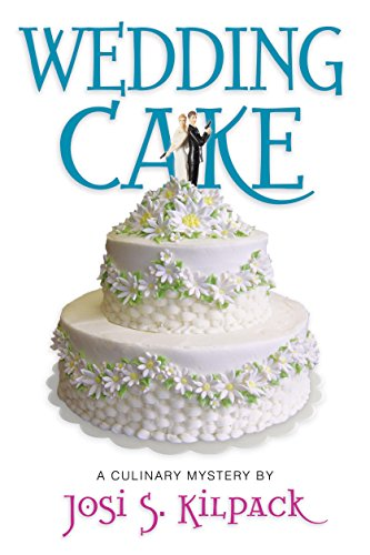Wedding Cake: A Culinary Mystery (Culinary Mysteries)