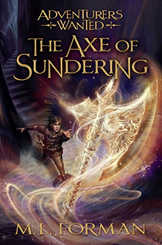 9781609079345: Adventurers Wanted, Book 5: The Axe of Sundering
