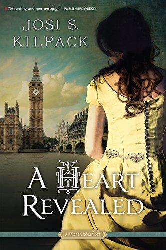 A Heart Revealed (A Proper Romance): Kilpack, Josi S.