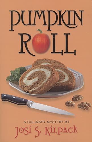 9781609087456: Pumpkin Roll (Culinary Mystery)