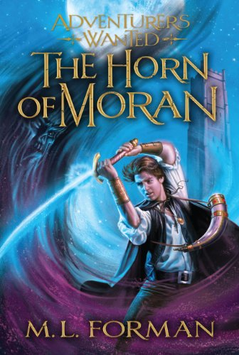 9781609089115: Adventurer's Wanted, Book 2: The Horn of Moran