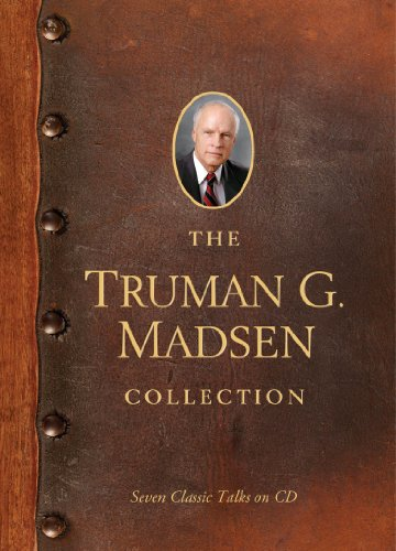 The Truman G. Madsen Collection: Six Classic Talks on CD (1609089227) by Truman G. Madsen