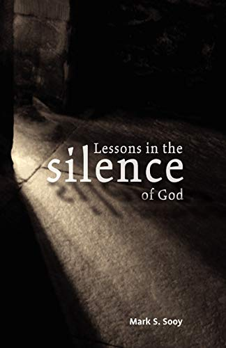 9781609100537: Lessons in the Silence of God