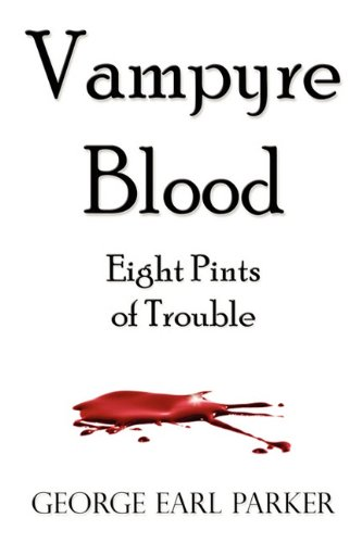 9781609101121: Vampyre Blood: Eight Pints of Trouble