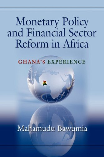 9781609104146: MONETARY POLICY AND FINANCIAL SECTOR REFORM IN AFRICA: Ghana's Experience