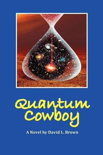9781609104658: Quantum Cowboy