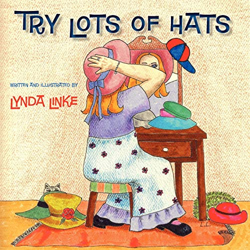 TRY LOTS OF HATS: Lynda Linke