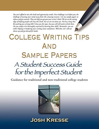 College Writing Tips and Sample Papers: A: Kresse, Josh