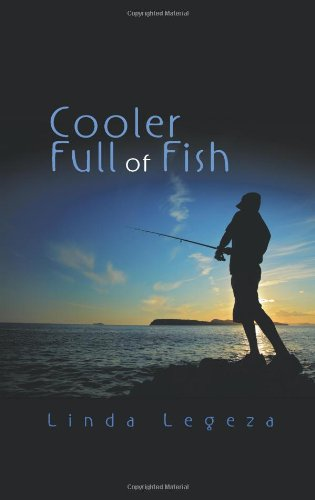 9781609110666: Cooler Full of Fish