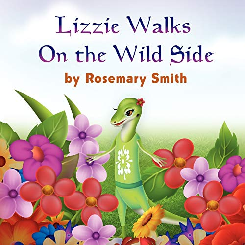 9781609110826: Lizard Tales: Lizzie Walks On the Wild Side