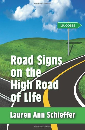 9781609111151: Road Signs on the High Road of Life