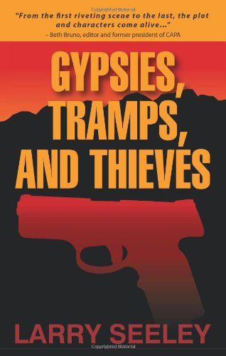 Gypsies, Tramps, and Thieves: Seeley, Larry