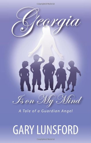 9781609111649: Georgia Is on My Mind: A Tale of a Guardian Angel