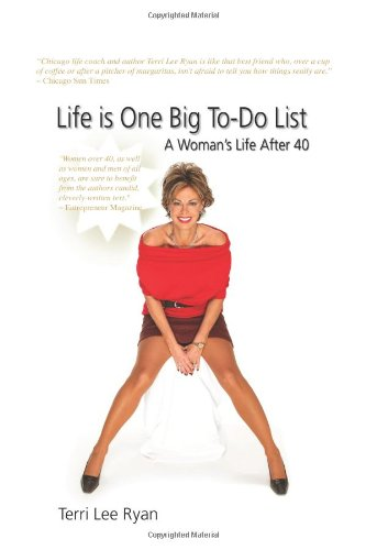 9781609111939: Life is One Big To-Do List: A Woman's Life After 40