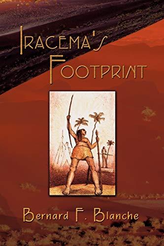 9781609111953: Iracema's Footprint