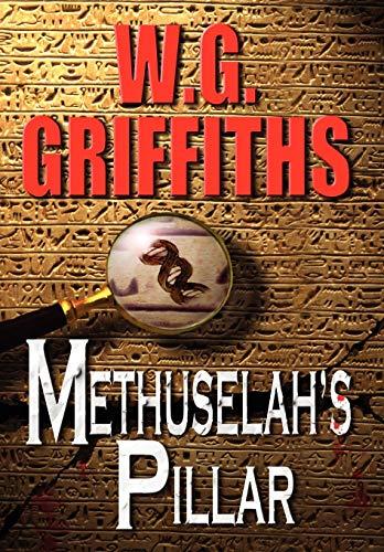 9781609112752: Methuselah's Pillar: A Novel