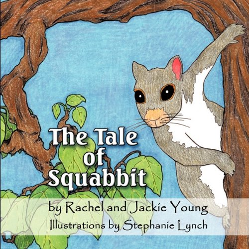 9781609113605: The Tale of Squabbit
