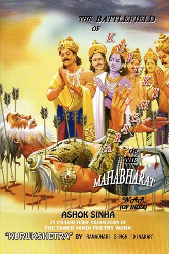The Battlefield of Kurukshetra: Of the Great: Sinha, Ashok