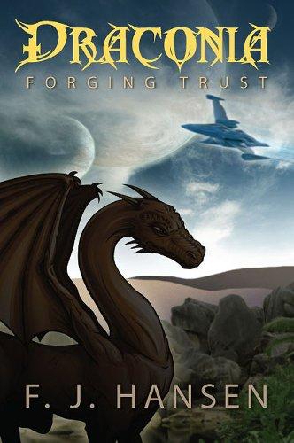9781609115395: Draconia: Forging Trust