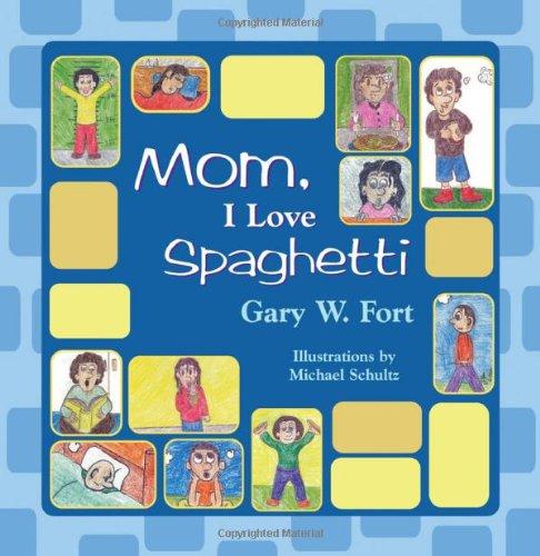 9781609115623: Mom, I Love Spaghetti