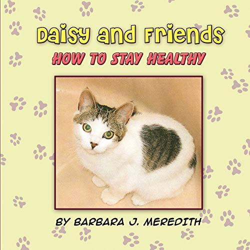 Daisy and Friends: How to Stay Healthy: Barbara J. Meredith