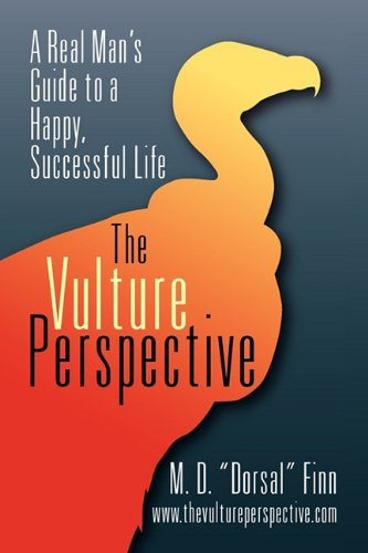 9781609119294: The Vulture Perspective: A Real Man's Guide to a Successful Life