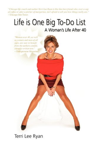 9781609119553: Life Is One Big To-Do List: A Woman's Life After 40