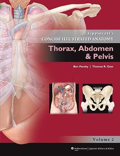 9781609130282: Lippincott Concise Illustrated Anatomy: Thorax, Abdomen & Pelvis (Lippincott's Concise Illustrated Anatomy)