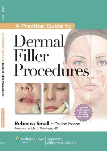 9781609131487: A Practical Guide to Dermal Filler Procedures