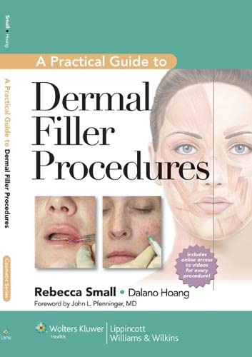 9781609131487: A Practical Guide to Dermal Filler Procedures