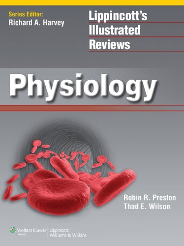 9781609132415: Lippincott Illustrated Reviews: Physiology (Lippincott Illustrated Reviews Series)