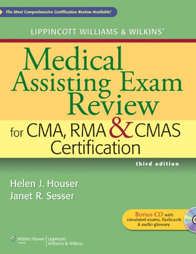 9781609133689: Lippincott Williams & Wilkins' Medical Assisting Exam Review for CMA, RMA & CMAS Certification (Medical Assisting Exam Review for CMA and RMA Certification)